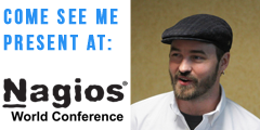 Come see Andy Brist present at Nagios World Conference 2014