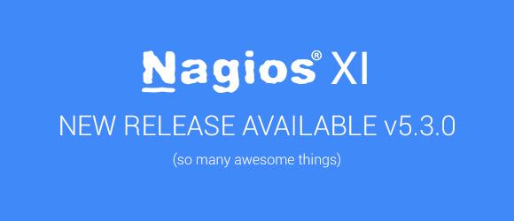 Nagios XI 5.3.0 Release